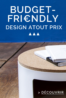 Budget-friendly: design atout prix