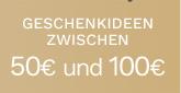 Geschenkideen zwischen 50€ und 100€