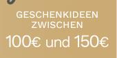 Geschenkideen zwischen 100€ und 150€