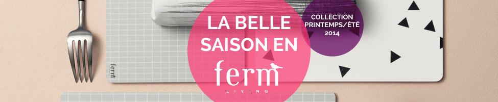 La belle saison en Ferm Living