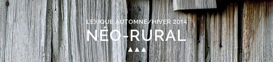 Lexique Automme/Hiver 2014 : Neo Rural