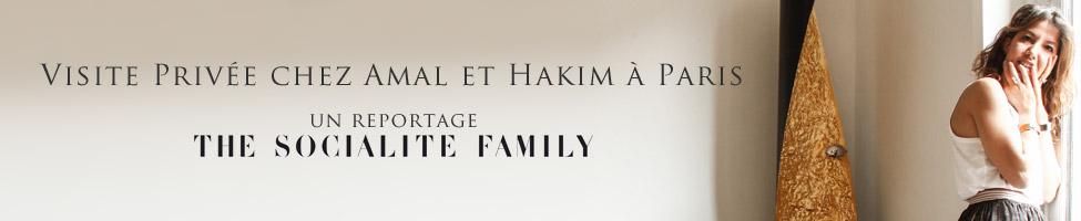 Visite privée chez Amal et Hakim - The Socialite Family