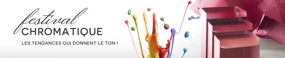 Festival Chromatique 2015 - Les tendances qui donnent le ton!