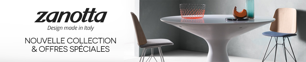 Zanotta / Design made in Italy : Nouvelle collection