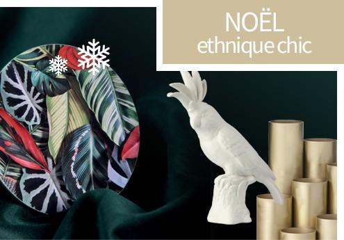 Noel Exotic Ethnic Chic