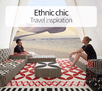 Ethnic chic, travel inspiration