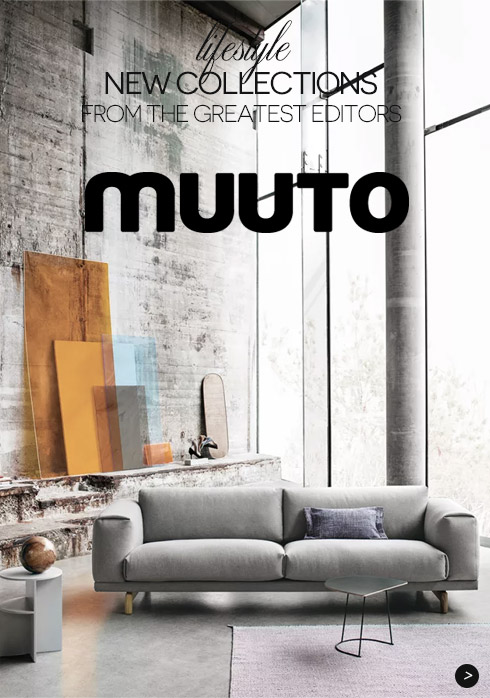 New Collections Muuto from the greatest editors