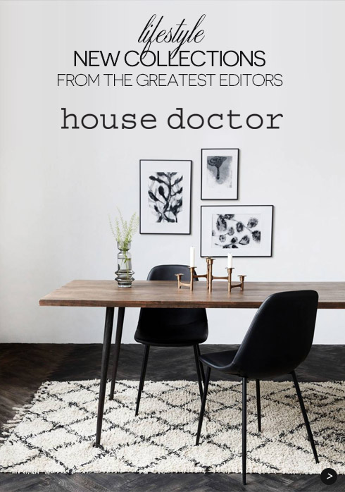 New Collections House Doctor from the greatest editors