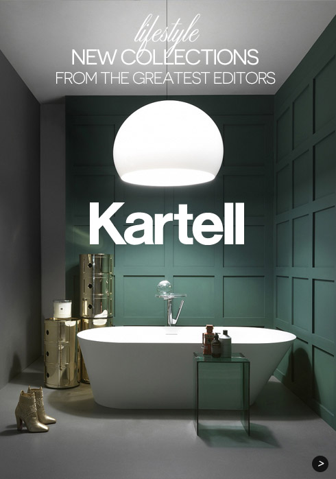 New Collections Kartell from the greatest editors