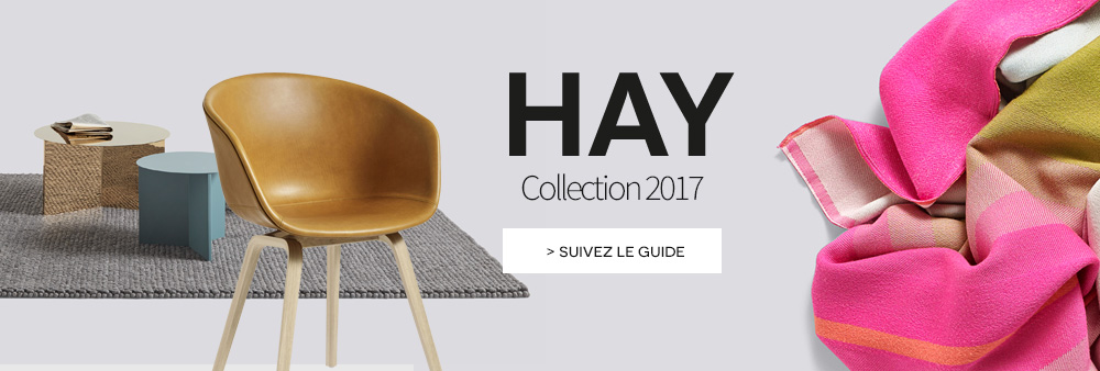 Hay nouvelle collection