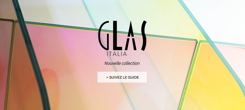 Glas Italia - nouvelle collection