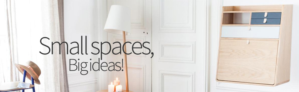 Small spaces, Big ideas!