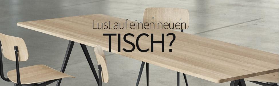 Lust auf einen neuen Tisch?