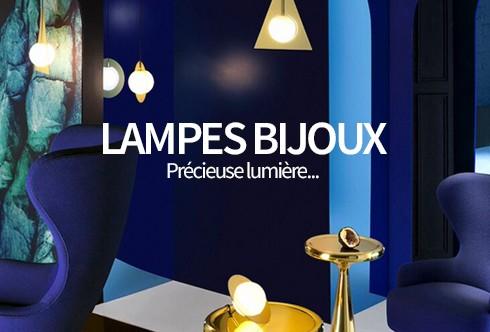 Lampes Bijoux : Précieuse lumière…