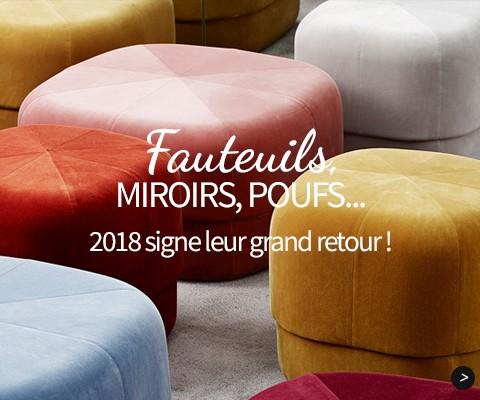 Fauteuils, miroires, poufs… 2018 signe leur grand retour !