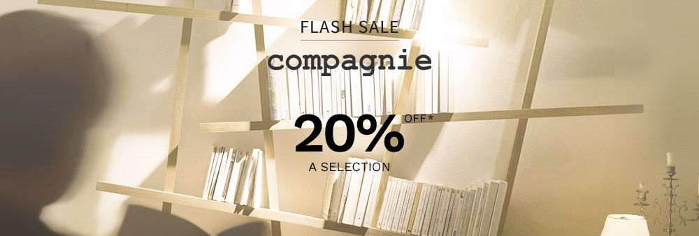 Flash  sale Compagnie -20%*