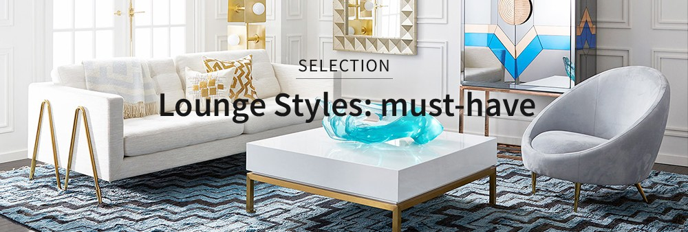 Lounge Styles: must-have