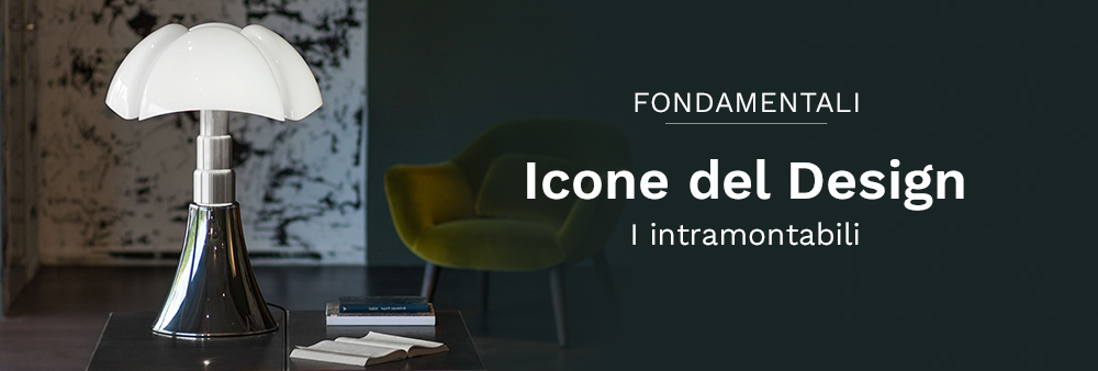 Icone del Design: I intramontabili