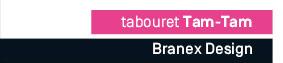 Tabouret Tam-Tam - Branex design