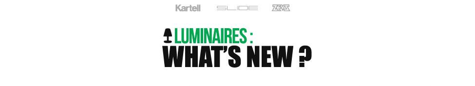 Luminaires : What's news?