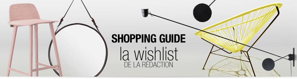 Shopping Guide : Découvrez la wishlist de la rédaction