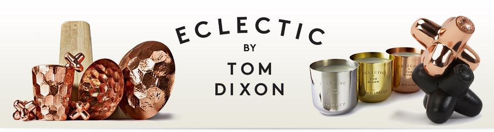 Tom Dixon présente Éclectic